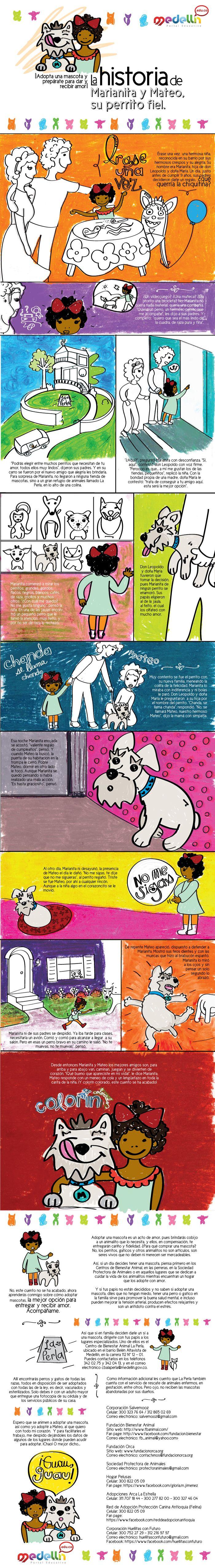 La historia de Marianita y Mateo, su perrito fiel, campaña educativa que buscaba promocionar la adopción de mascotas entre los niños y niñas de Medellín. Publicado originalmente en el Portal Educativo de Medellín.
