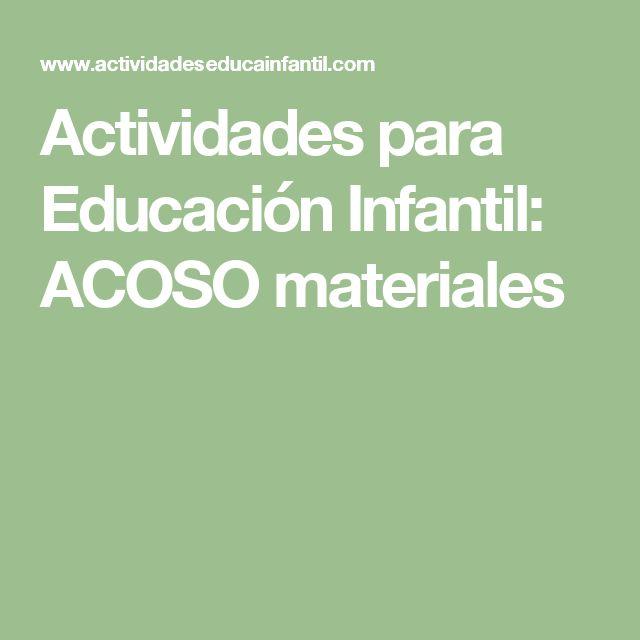 Actividades para Educación Infantil: ACOSO materiales