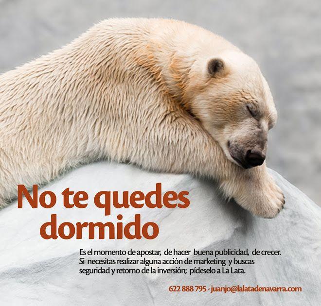 """La Lata de Navarra ! """"No te quedes dormido"""" #Campañas"""