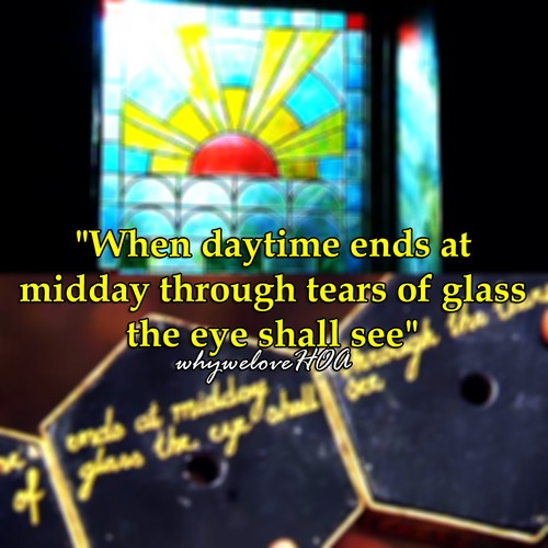 """when daytime ends at midday through tears of glass the eye shall see."""