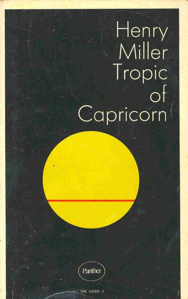 Tropic of Capricorn, by Henry Miller