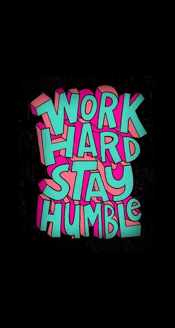 58 best images about quotes on pinterest iphone 5 - Stay humble wallpaper ...