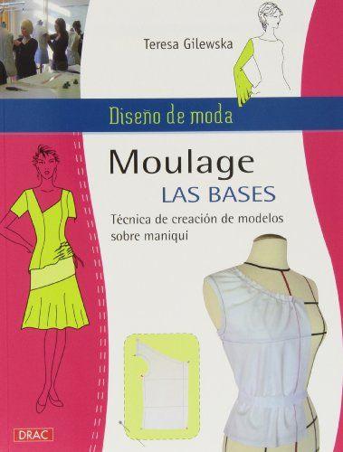 Diseño de moda. Moulage. Las bases (Labores (drac)): Amazon.es: Teresa Gilewska: Libros