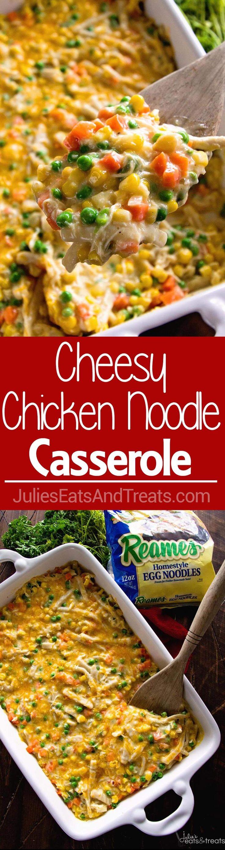 Cheesy Chicken Noodle Casserole