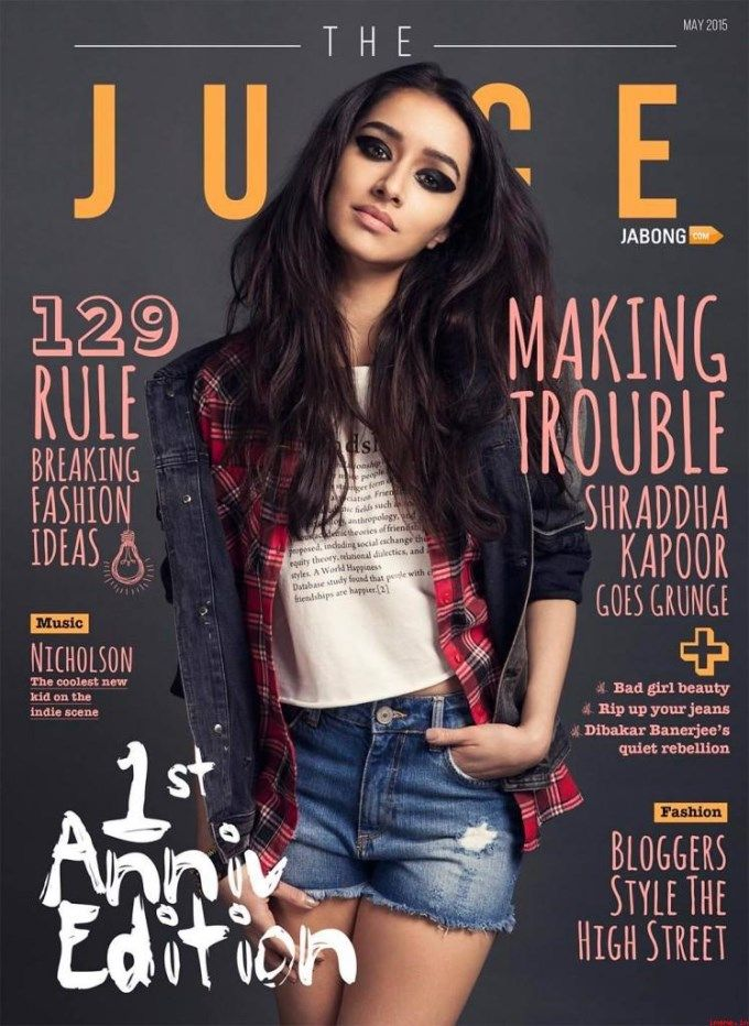 Shraddha Kapoor on the Juice Magazine May 2015 Issue Cover.