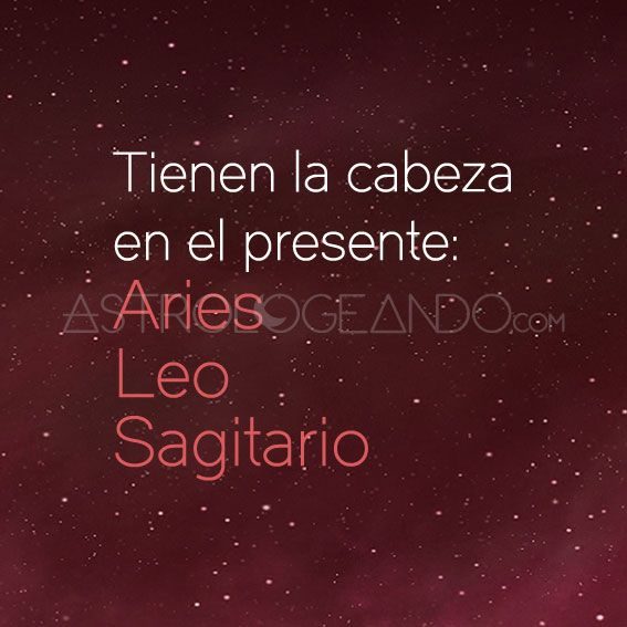 #Aries #Leo #Sagitario #Astrología #Zodiaco #Astrologeando astrologeando.com