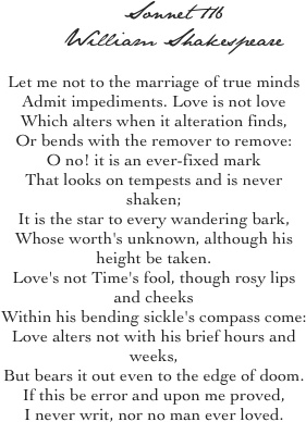 arguably the most famous love poem of all time, and one of my personal favs. who doesn't know it line by line?