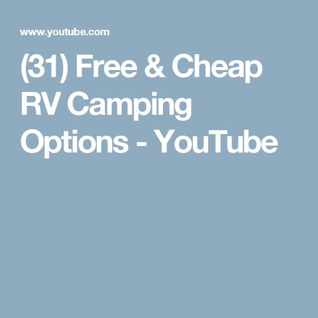 (31) Free & Cheap RV Camping Options - YouTube