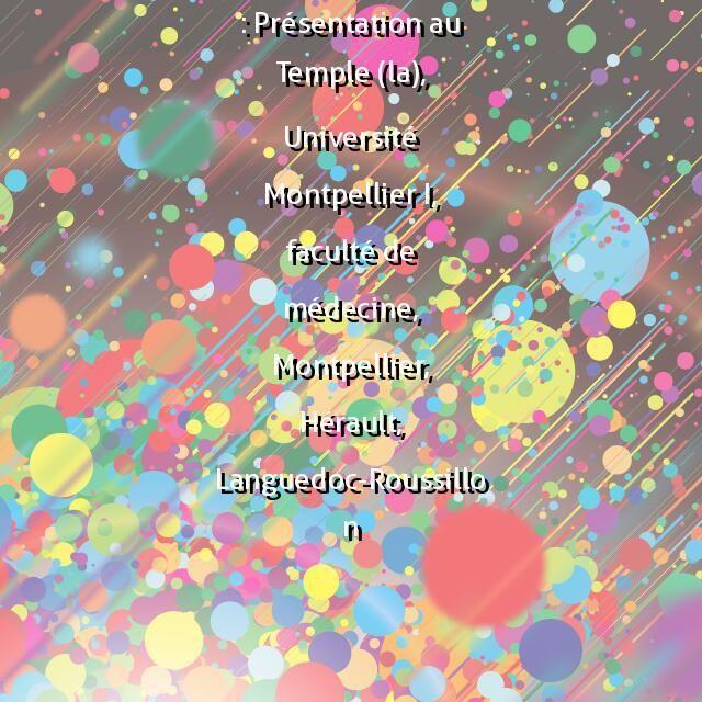 PM34000781, dessin : Présentation au Temple (la), Université Montpellier I, faculté de médecine, Montpellier, Hérault, Languedoc-Roussillon