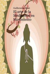 El arte de la Meditación en Movimiento