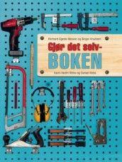Gjør det selv-boken av Richard Egede-Nissen, Birger Knutsen, Daniel Röös og Karin Hedin Röös (Innbundet)