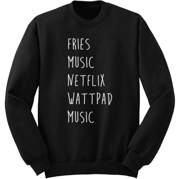 Fries Music Netflix Wattpad Sweater Crew Neck Sweatshirt 5sos Band... (6.885 HUF) ❤ liked on Polyvore featuring tops, hoodies, sweatshirts, shirts, sweaters, sweatshirt, black, women's clothing, roll up shirt and crewneck shirts