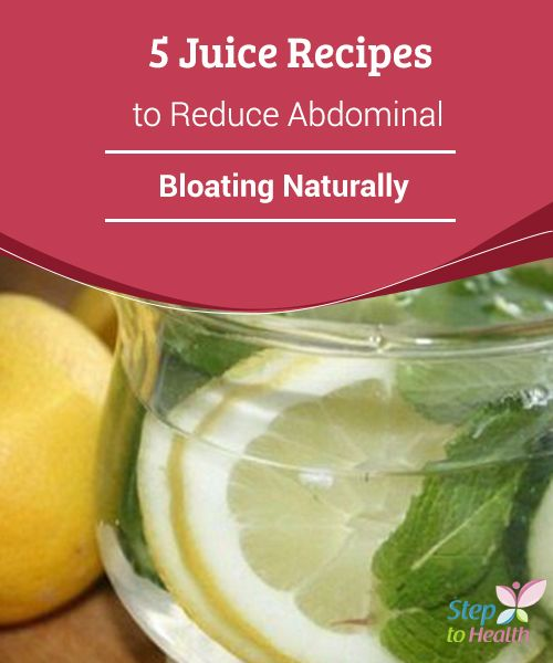 5 #Juice Recipes to Reduce Stomach Inflammation Naturally  Read the following article to learn the best #recipes for juices that will help you #reduce #abdominal bloating.