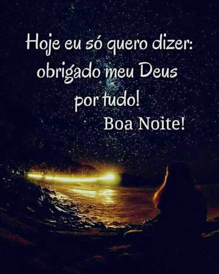 Boa Noite Agradecer Sempre Hoje é Sempre Boa Noite Boa Noite