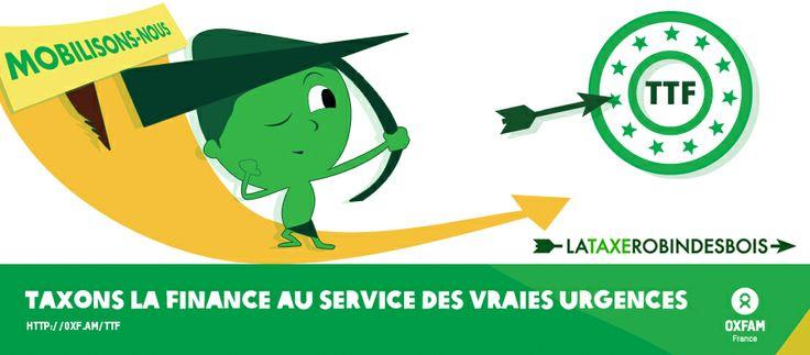En 2014, Robin des Bois revient pou obtenir une taxe européenne sur les transactions financières ambitieuse et solidaire.  http://www.oxfamfrance.org/nos-actions/TTF-europeenne
