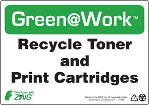 """Green@Work Recycle Toner & Print Cartridges With Recycle Symbol, 1016, 7""""x10"""", Black Green and White, Recycled Plastic With Predrilled Holes and Self Adhesive Pads For Easy Mounting, Green@Work Sign - Each"""