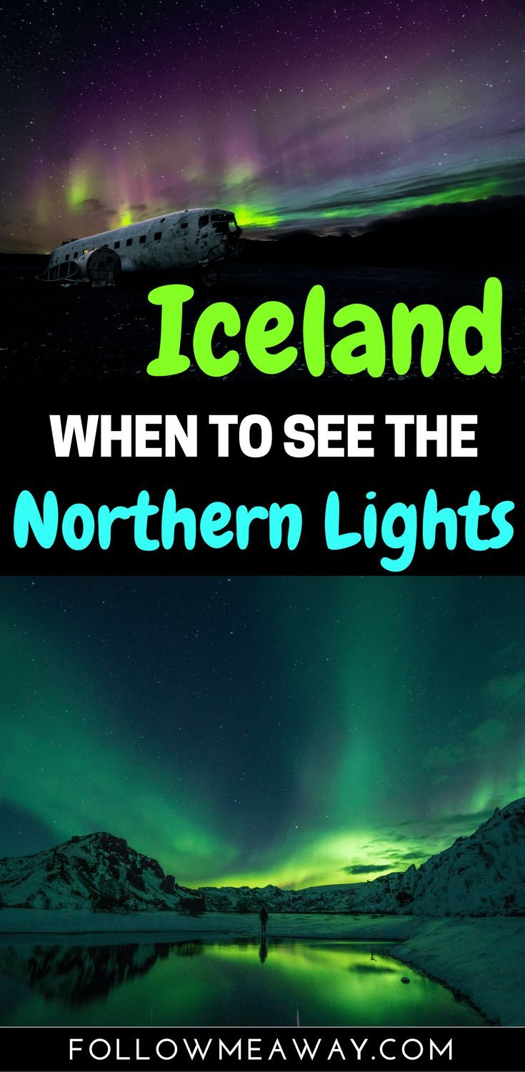 Best Time To See Northern Lights In Iceland   How to see northern lights in Iceland   how to photograph the northern lights   iceland travel tips   Iceland northern lights   northern lights viewing tips   #iceland #icelandtravel #northernlights #TravelEuropeCheap