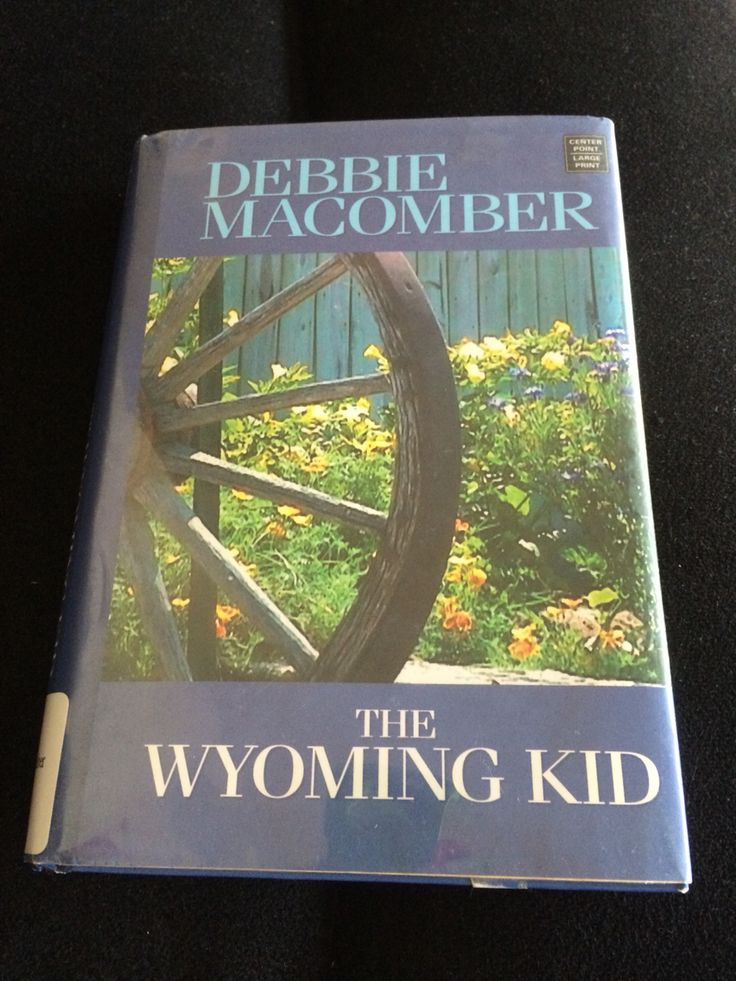 "#DebbieMacomber #book  2nd n the series - wondering if there is a 3rd?  a Wyoming wedding?!!!  ""The Wyoming Kid"""
