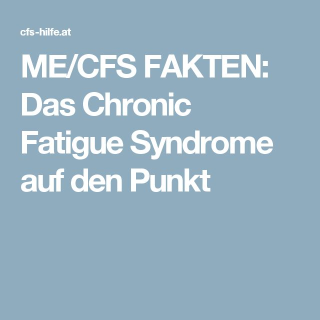 ME/CFS FAKTEN: Das Chronic Fatigue Syndrome auf den Punkt