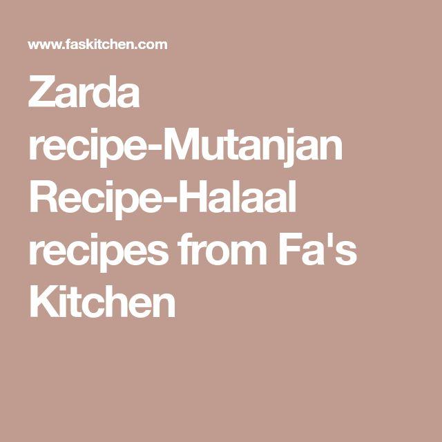 Zarda recipe-Mutanjan Recipe-Halaal recipes from Fa's Kitchen