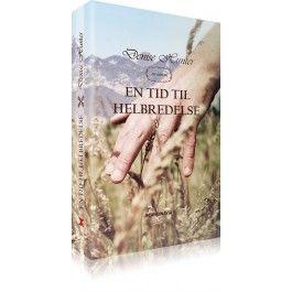 'En Tid til Helbredelse' roman af Denise Hunter. - Forlaget Scandinavia