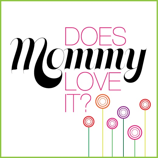 Does Mommy Love It? Giveaways