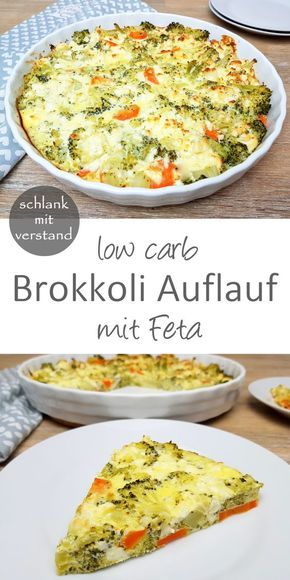Cazuela de brócoli baja en carbohidratos   – Gemüseauflauf