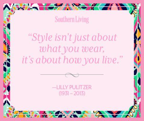 #LillyPulitzer Tribute: Words of Wisdom   SouthernLiving.com