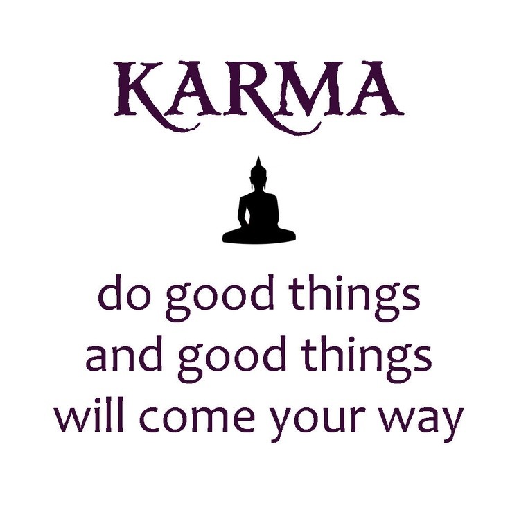 41 best karma and destiny images on pinterest true words for All about karma