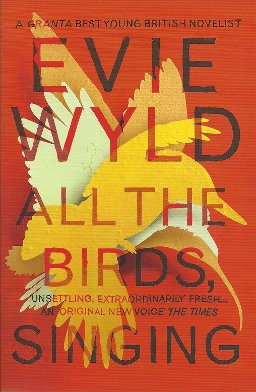Evie Wyld, 'All the Birds, Singing'