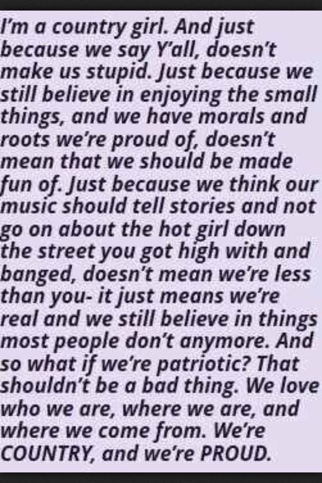 """Amen""..... This id def. for all us real ""Country Girls"" still out there!!"