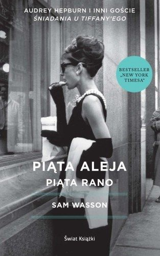 """Kochacie """"Śniadanie u Tiffany'ego""""? Właśnie ukazała się """"Piąta Aleja, Piąta Rano"""". Jesienią 1960 roku, na tytułowej nowojorskiej Piątej Alei, o piątej rano, padł pierwszy klaps na planie tego filmu…"""