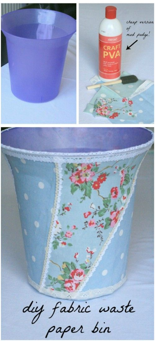 Apply fabric to a plastic container.