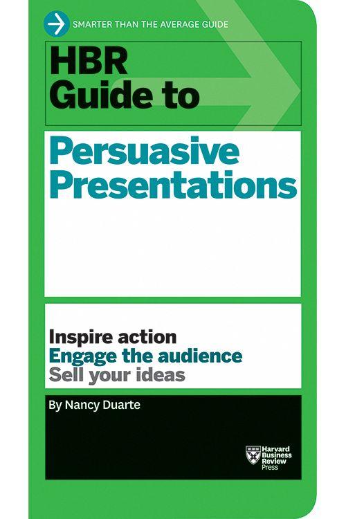 Hbr guide to persuasive presentations ebook video case study