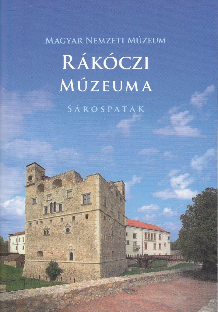 Marci fejlesztő és kreatív oldala: Magyar Nemzeti Múzeum- Rákóczi múzeuma- Sárospatak