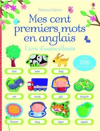 Mes cent premiers mots en anglais - Livre d'autocollants - Francesca Allen