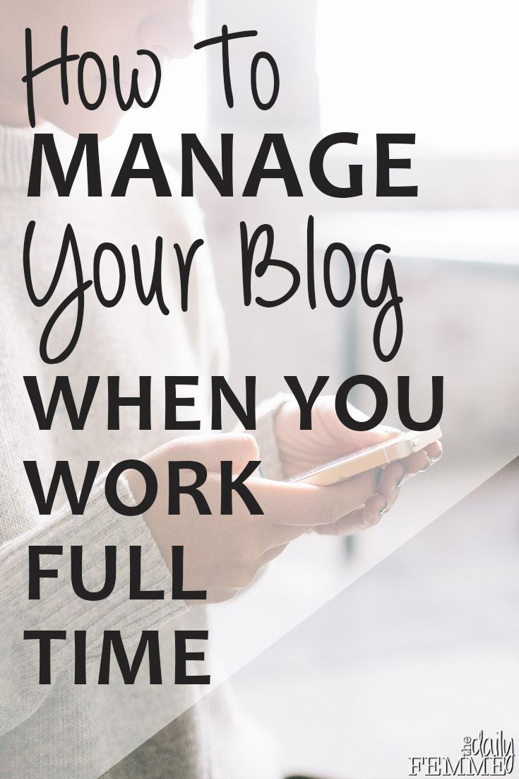 Sometimes it can be tough to manage your blog when you work full time, the demands of day to day life can take over. Here's how I manage to keep on top.