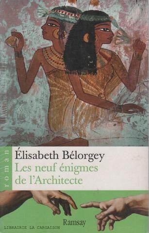 BELORGEY, ELISABETH. Les neuf énigmes de l'Architecte
