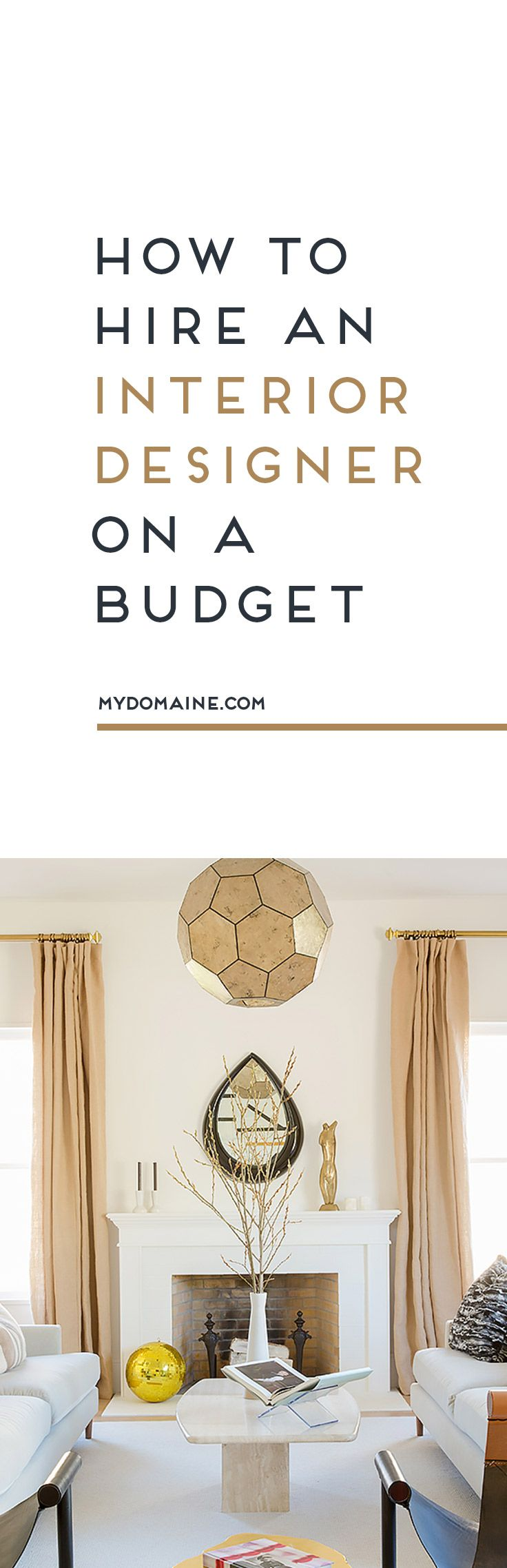 How To Hire An Interior Designer On A Budget Design ServicesDecorating TipsBusiness