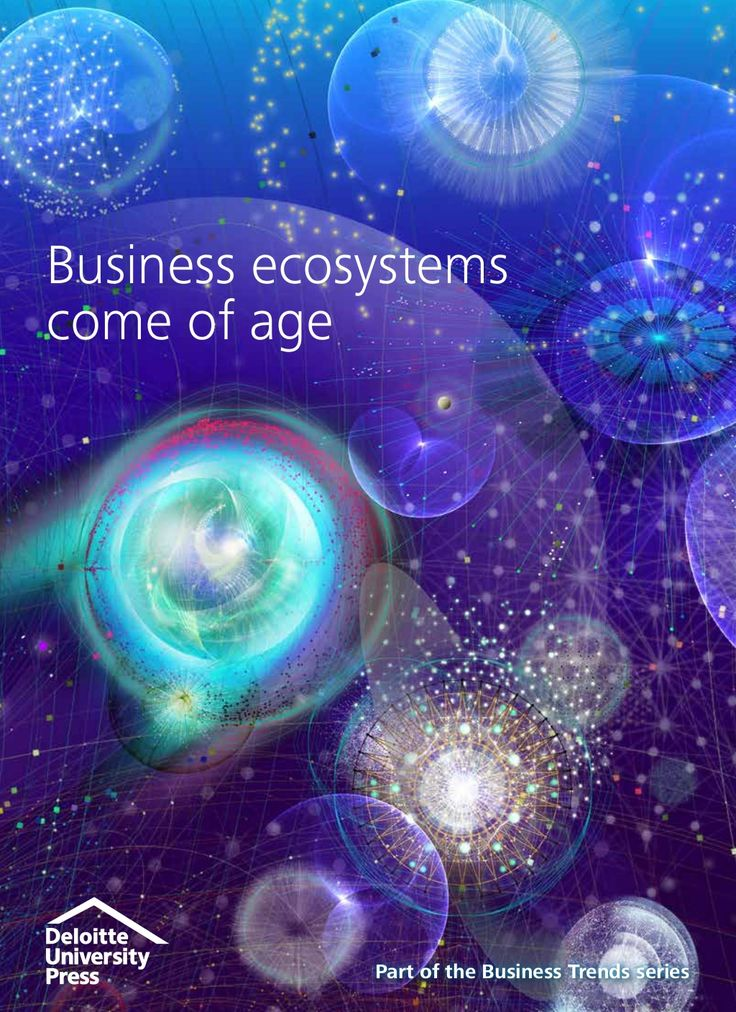 Deloitte University Press business ecosystems come of age by Fred Zimny via slideshare