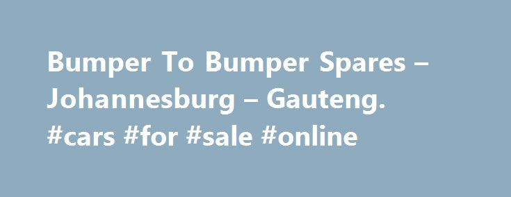 Bumper To Bumper Spares – Johannesburg – Gauteng. #cars #for #sale #online http://india.remmont.com/bumper-to-bumper-spares-johannesburg-gauteng-cars-for-sale-online/  #bumper to bumper auto parts # Bumper To Bumper Spares – Johannesburg – Gauteng SA Auto Spares – VW Audi SEAT Auto Spares All VW Golf GTi parts available All makes of Volkswagen Golf GTi spares and accessories on request. News: The next VW Golf GTi will be faster, notably lighter. подробнее Looking for VW Audi Spares? | SA…