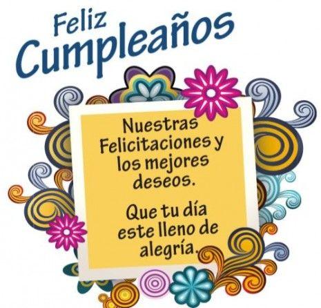 Nuestras felicitaciones y los mejores deseos. Que tu día esté lleno de alegría. Feliz Cumpleaños                                                                                                                                                     Más