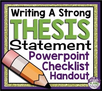 writing a thesis statement handout A thesis sentence is a sentence in the introduction that tells the reader what the  topic or argument of the essay is experienced writers have lit- tle difficulty writing .
