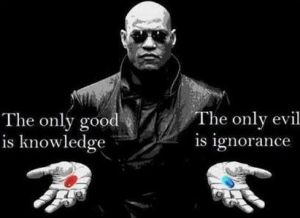 The only good is Knowledge_ The only evil is ignorance_ Wake Up World - Let's change what we face