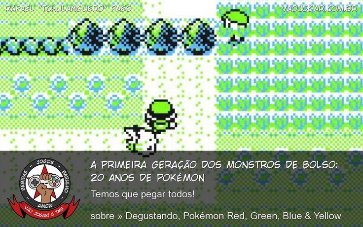 A Primeira Geração Dos Monstros De Bolso: 20 Anos De Pokémon - Temos que pegar todos! #VaoJogar #VideoGame #VideoGames #Jogos #Games #Pokemon #Pokemon20 #PokemonRed #PokemonBlue #PokemonGreen #PokemonYellow #Nintendo #GameBoy #3DS
