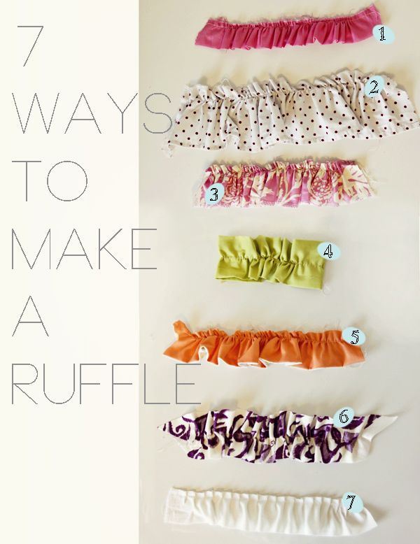 7 ways to make a ruffle (For Cabinet's): How To Sewing Ruffles, Sewing Projects, Fabrics Crafts Projects, Diy Crafts, Diy Ruffles, Ruffles 101, Ruffles Tutorials, Kate Sewing, Sewing Fun