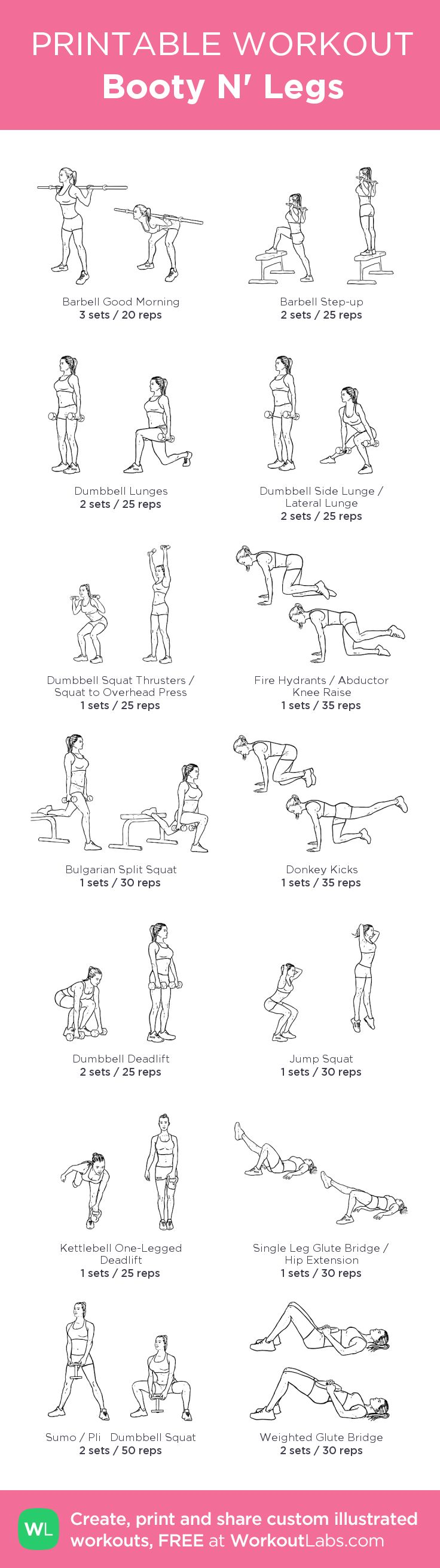 Booty N' Legs: my visual workout created at WorkoutLabs.com • Click through to customize and download as a FREE PDF! #customworkout