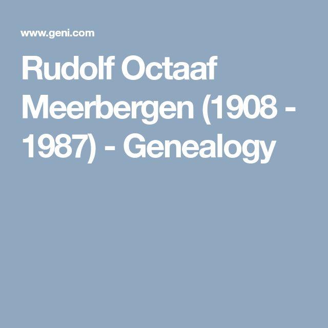Rudolf Octaaf Meerbergen (1908 - 1987)  - Genealogy