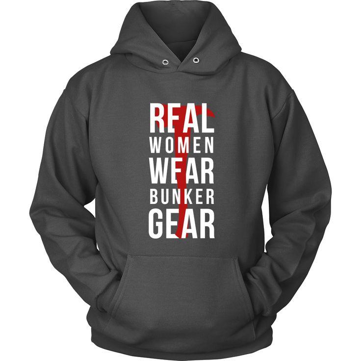 Real women wear Bunker Gear Firefighter T-shirt