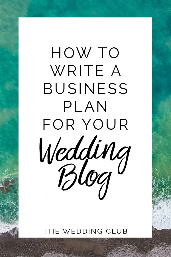 How to write a business plan for your wedding blog/business | The